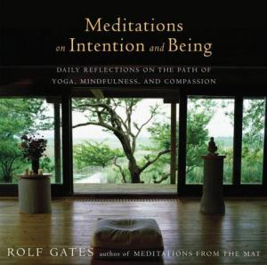 rolfgates_meditationsonintentionandbeing